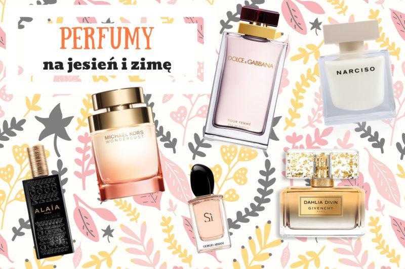 damskie perfumy na jesień i zimę