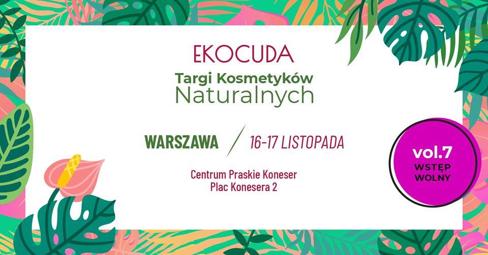 Targi Ekocuda Warszawa 2019