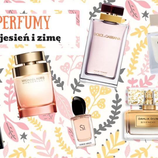 Najpiękniejsze damskie perfumy na jesień i zimę – czym pachnieć w chłodne dni?